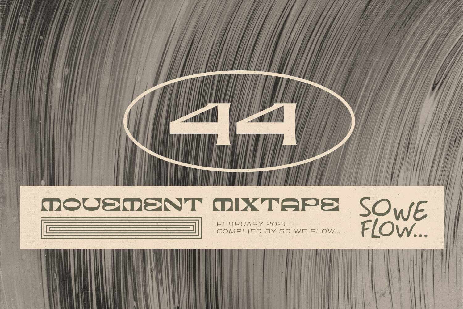So We Flow... Movement Mixtape No.44 Artwork