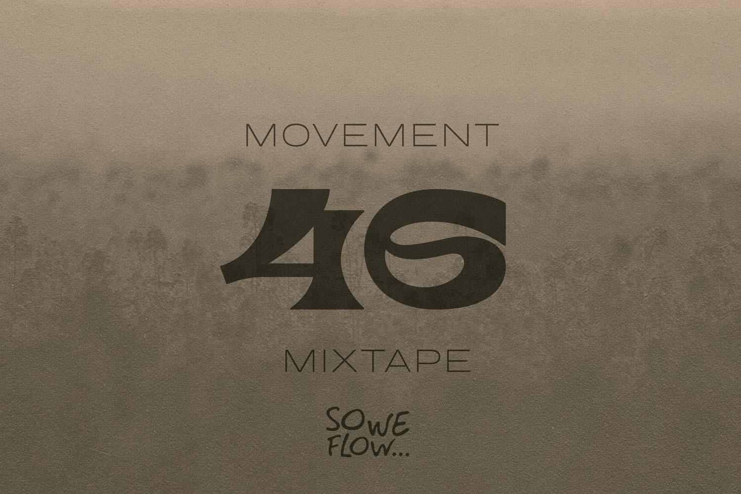 So We Flow... Movement Mixtape No.46 Artwork