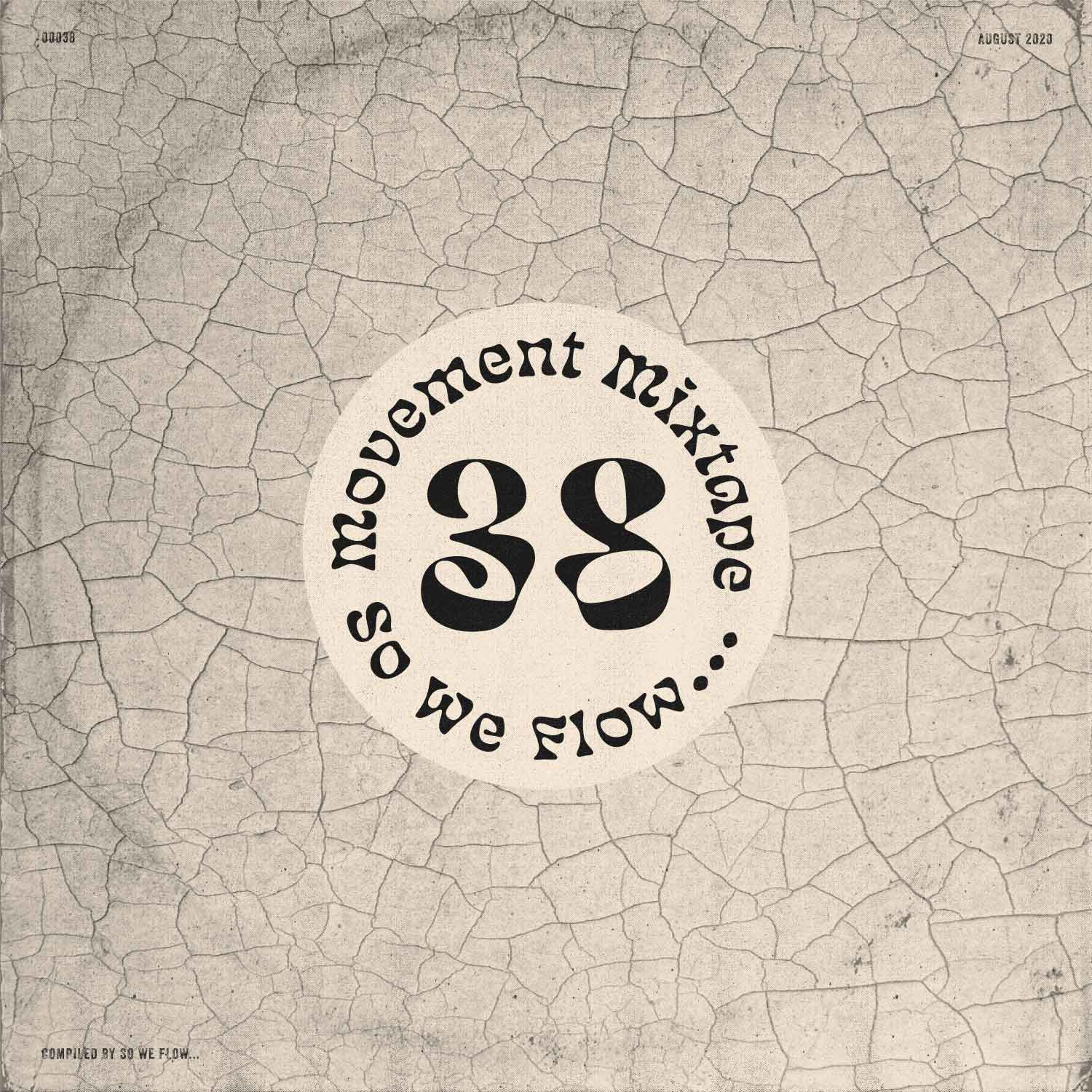 Movement Mixtape No.38