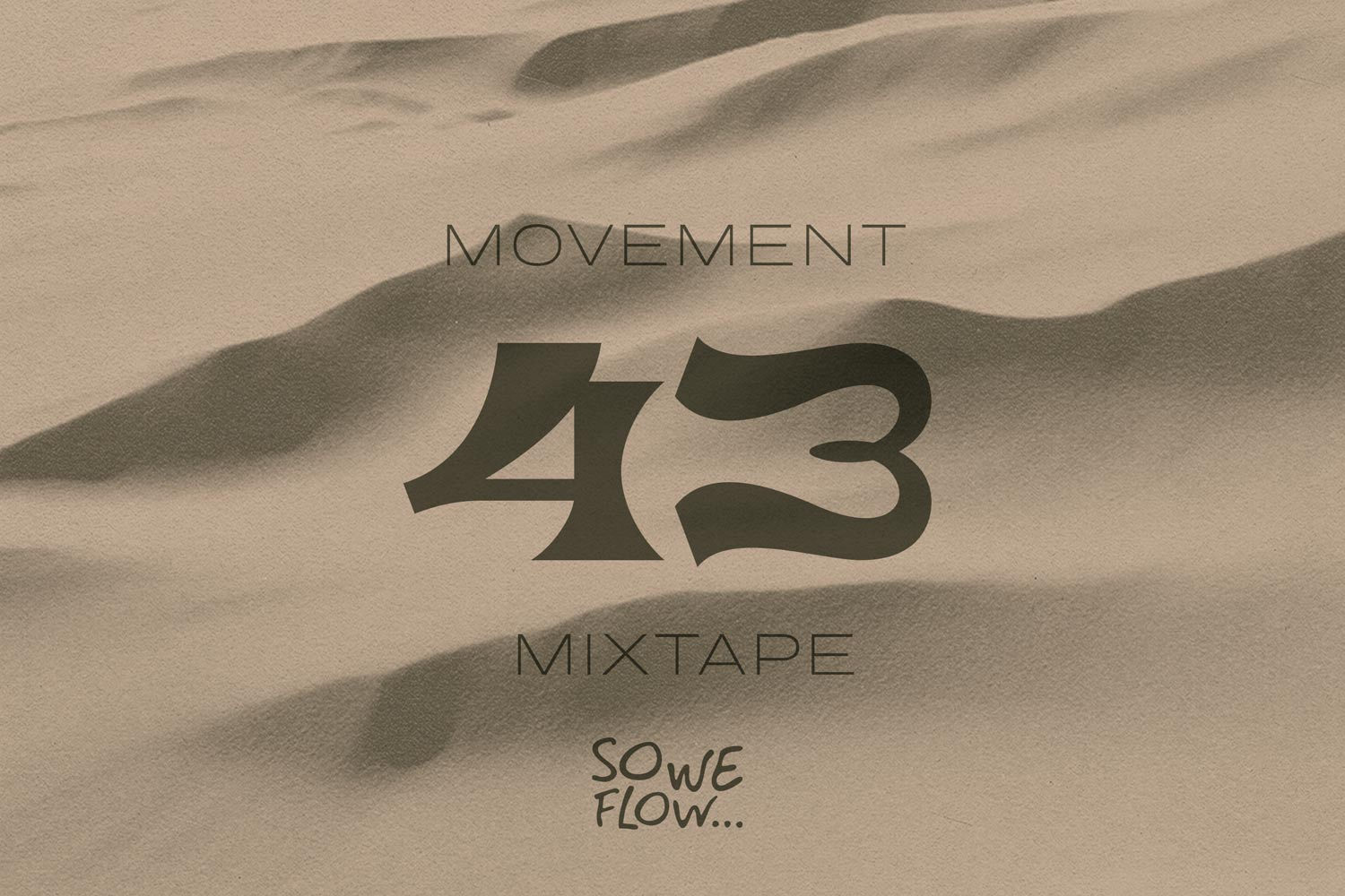 So We Flow... Movement Mixtape No.43 Artwork