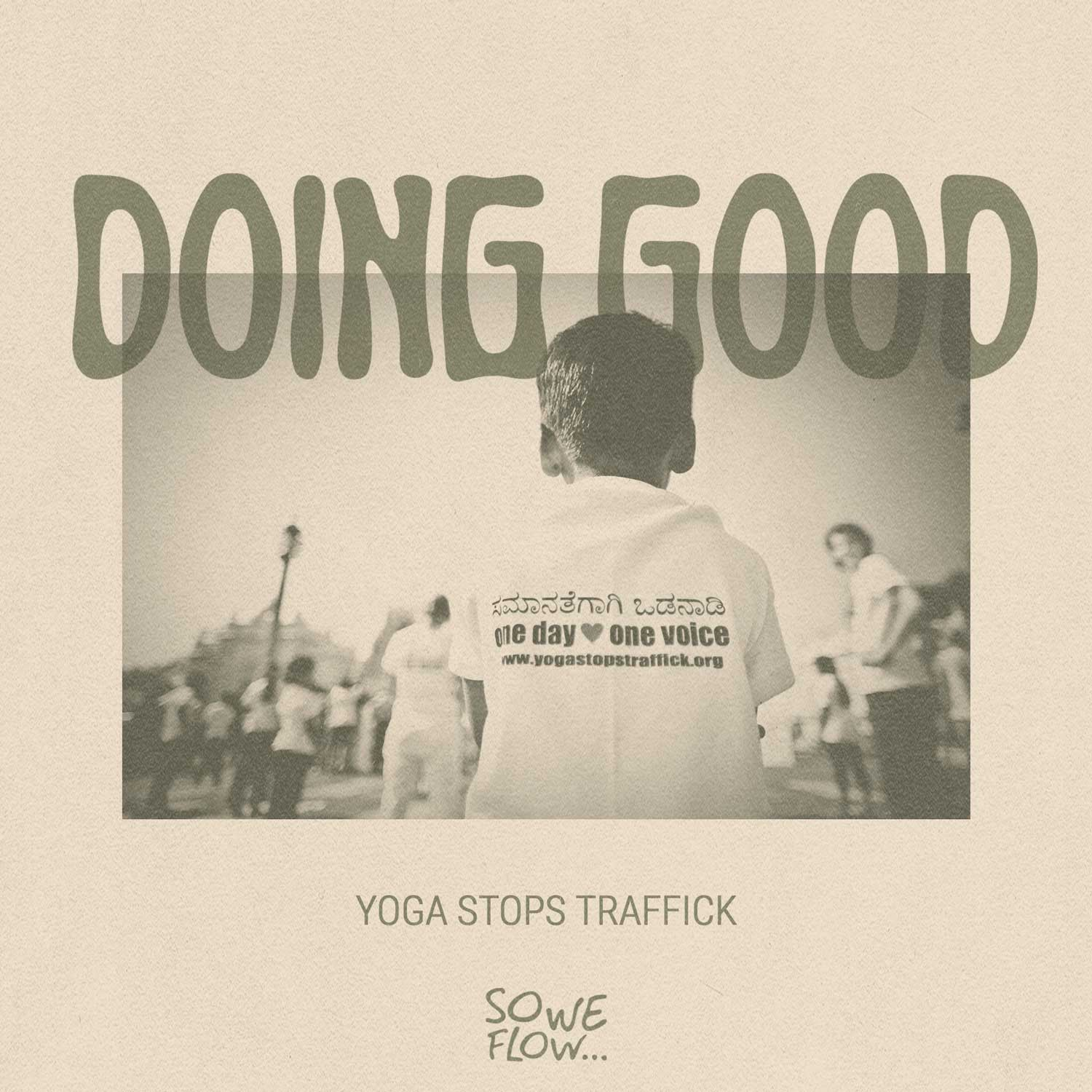 So We Flow... Interview with Yoga Stops Traffick