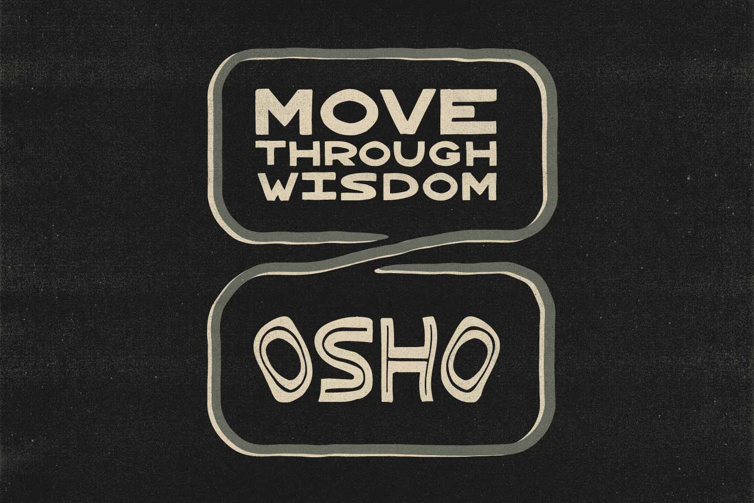 So We Flow... Move Through wisdom with Osho philosophy graphic