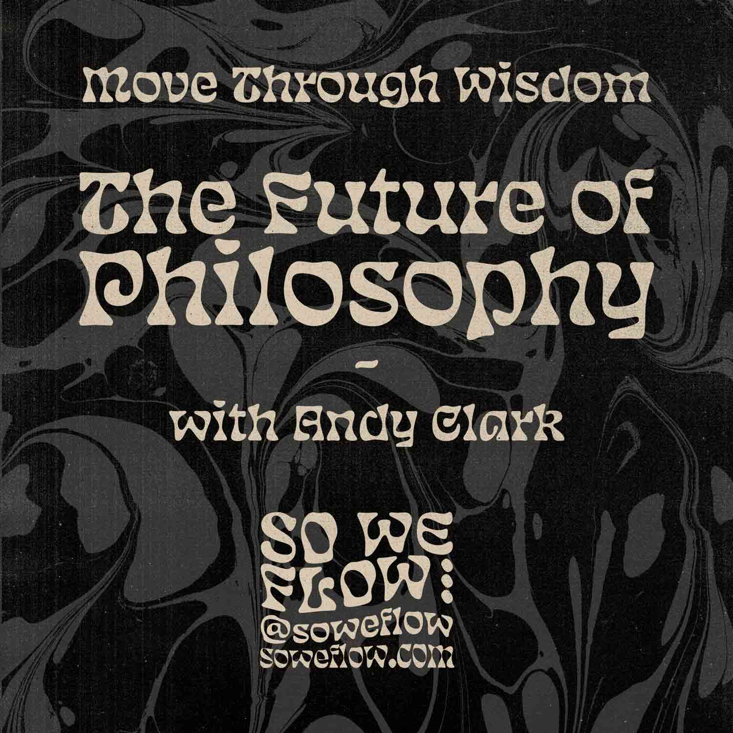 The Future of Philosophy Artwork for article by So We Flow...