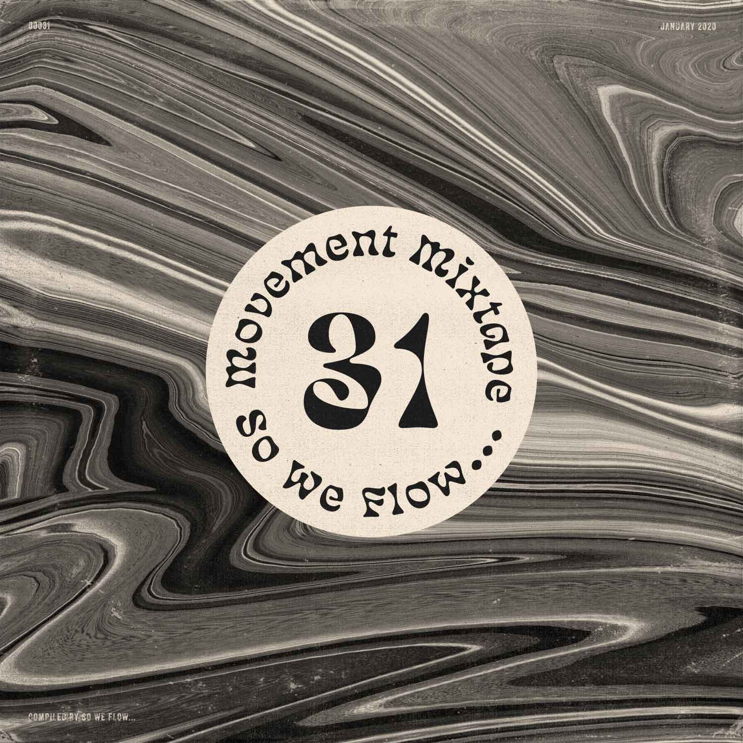 So We Flow... Movement Mixtape No.31 Artwork