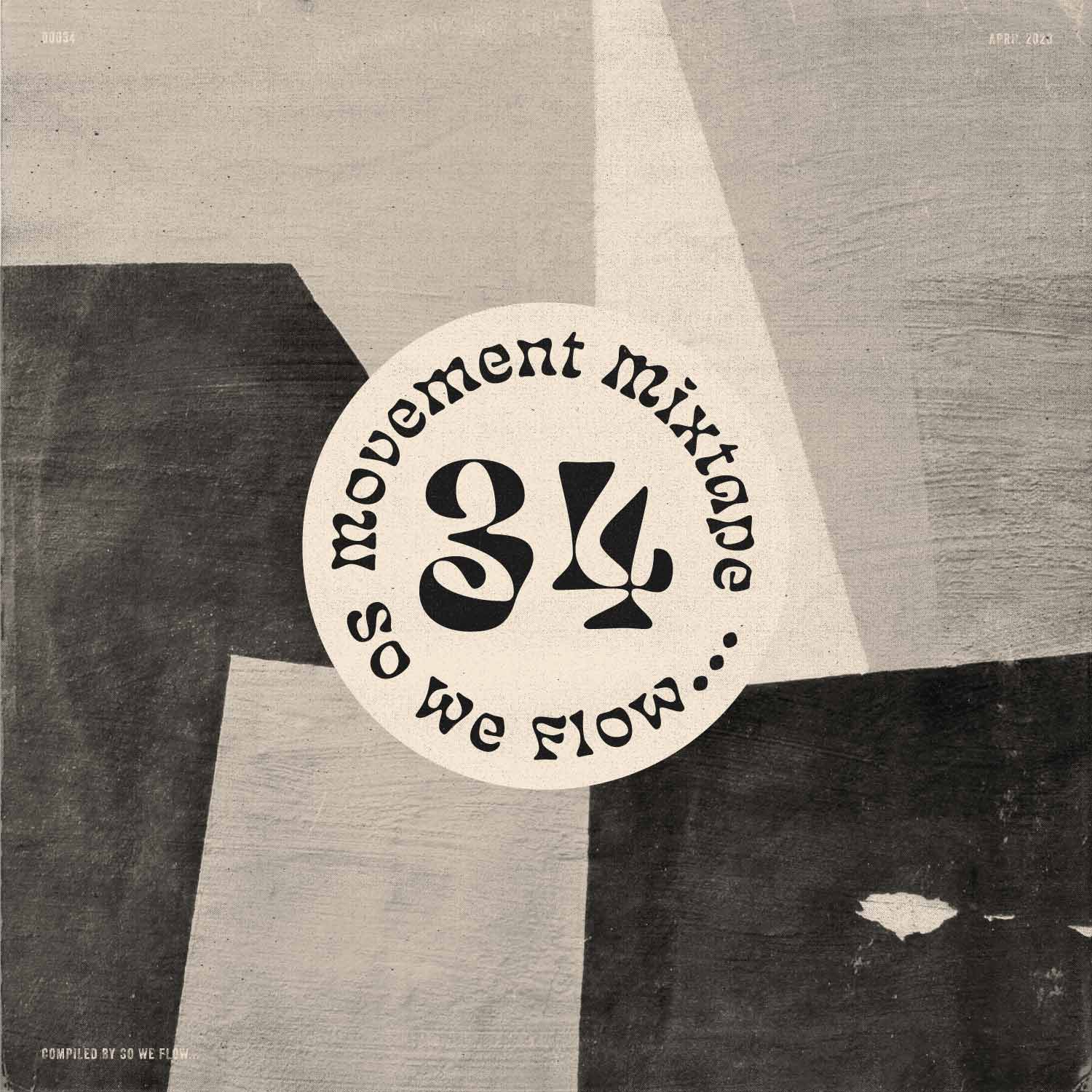 So We Flow... Movement Mixtape No.34 Artwork