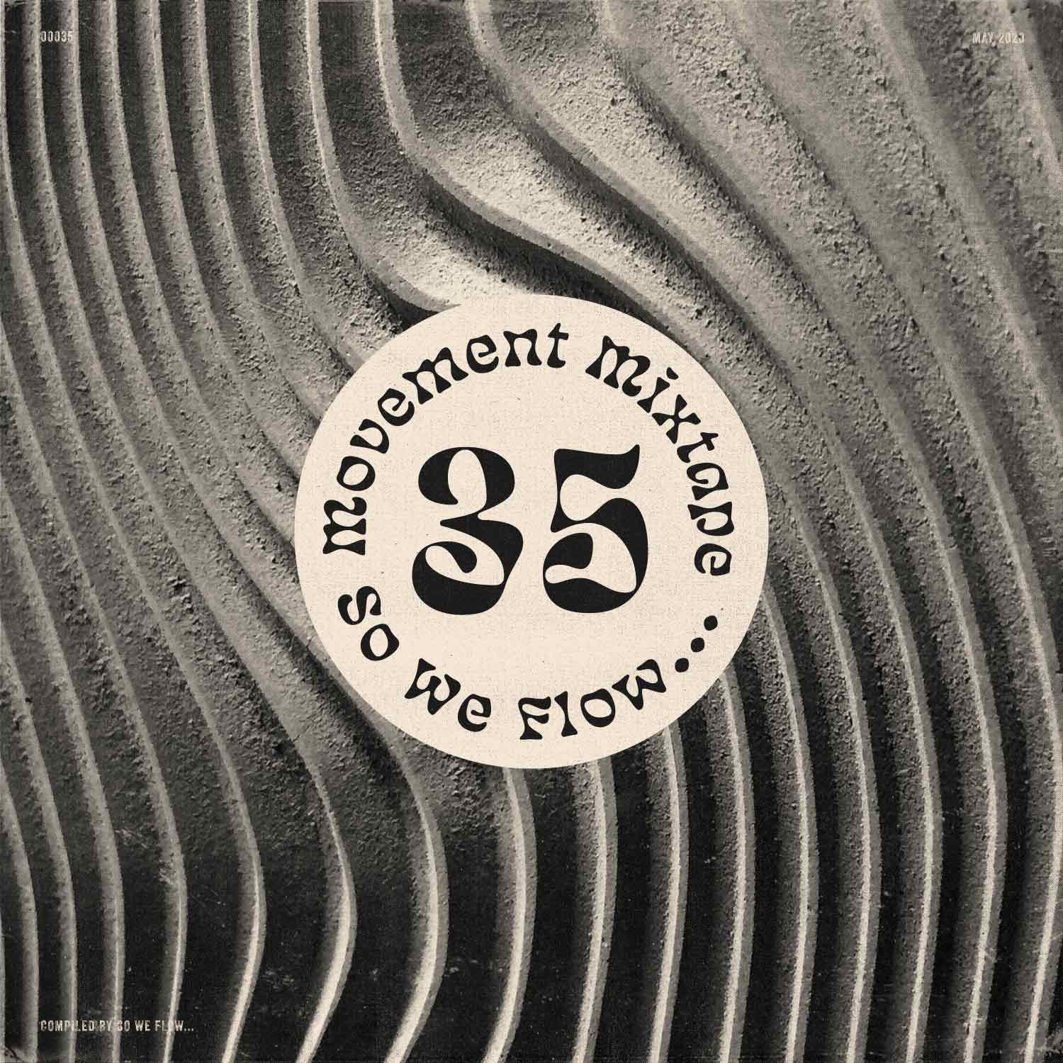 So We Flow... Movement Mixtape No.35 Artwork