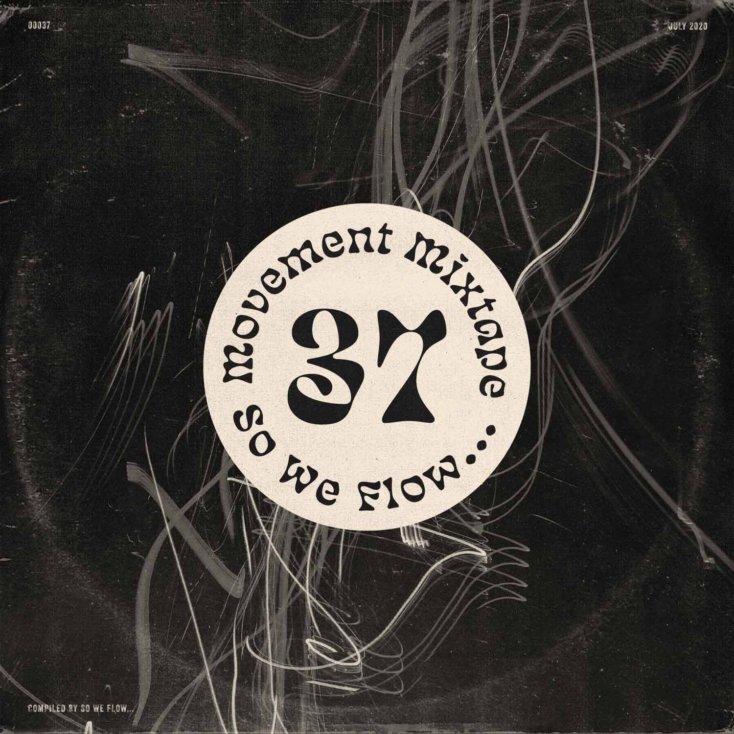 Movement Mixtape No.37