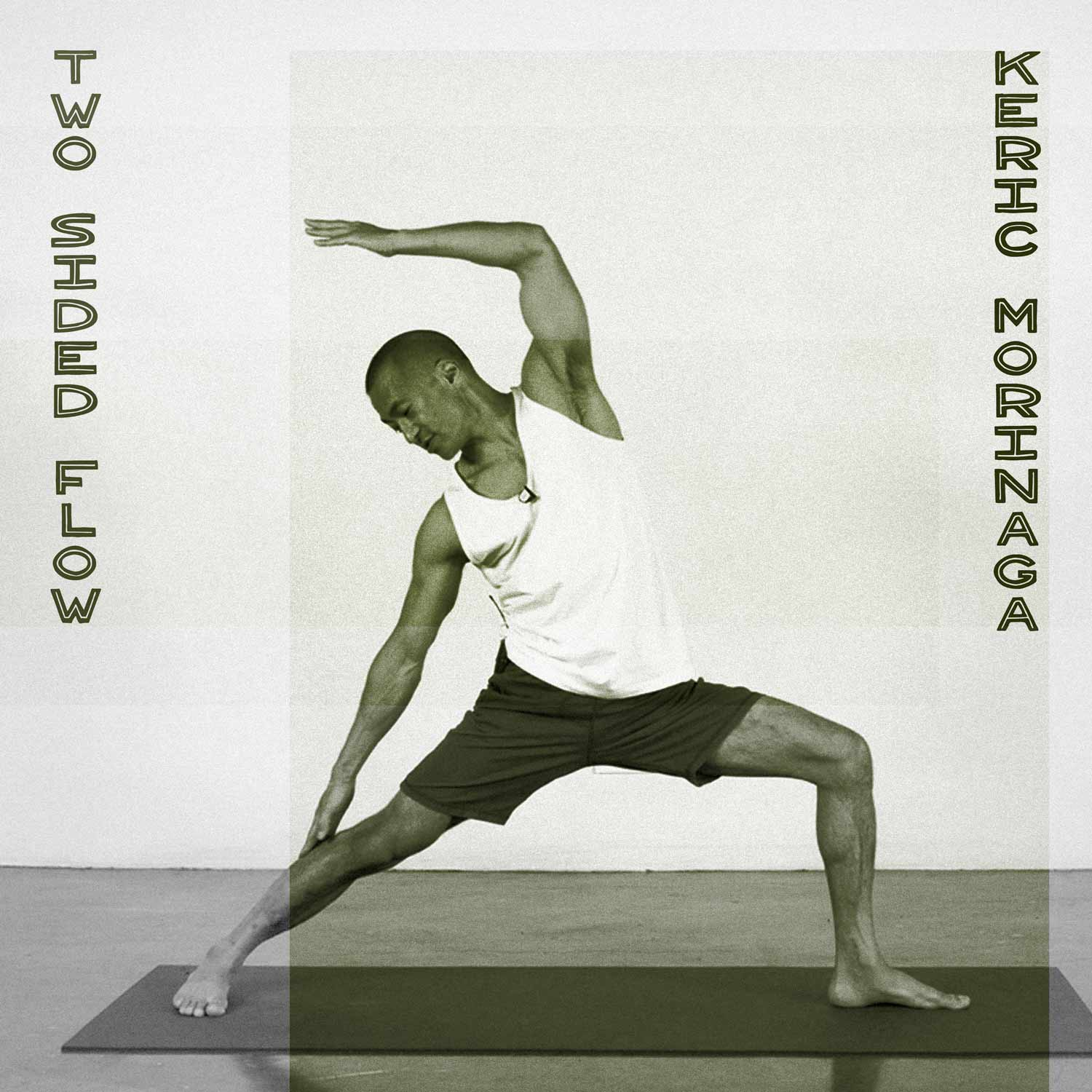 Keric Morinaga Yoga Class for so we flow...
