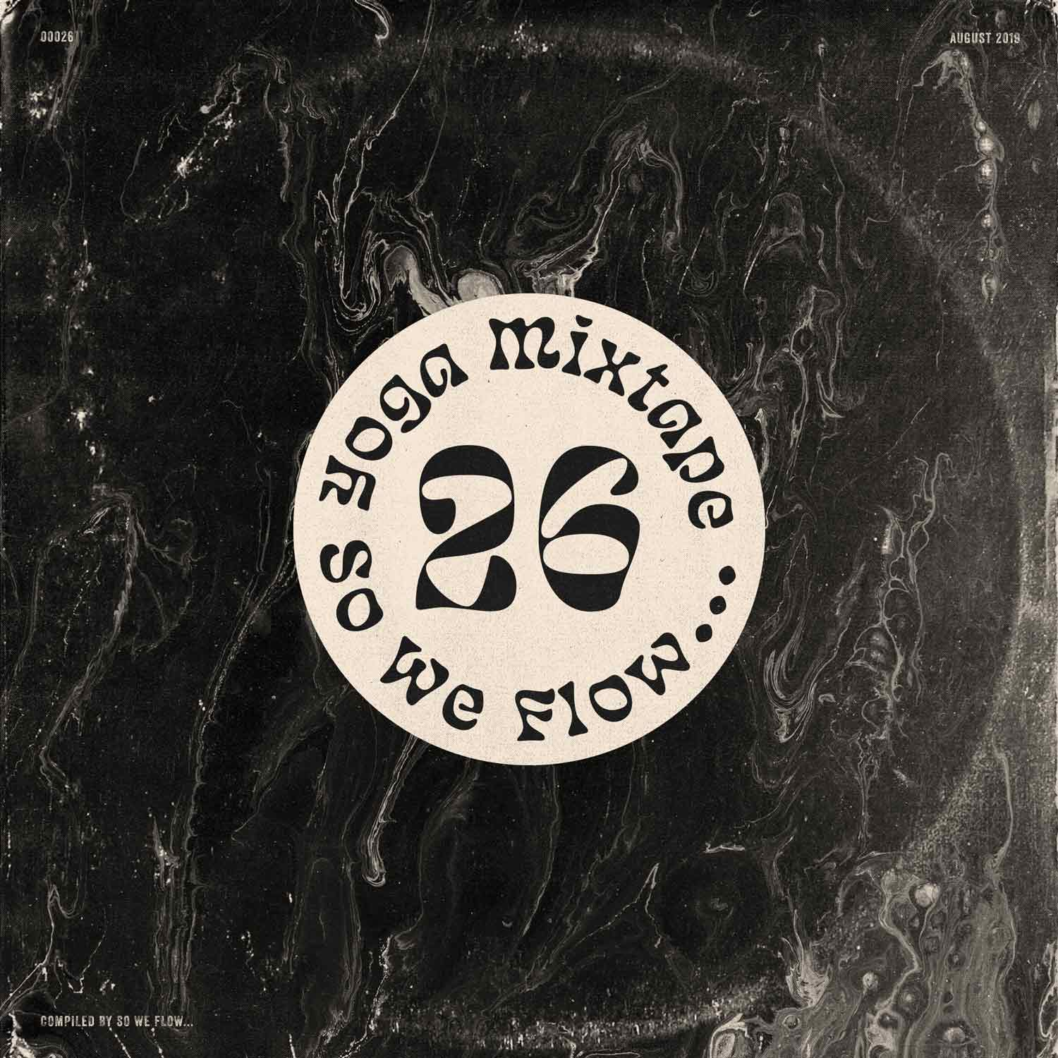So We Flow... Yoga Mixtape No.26 Artwork