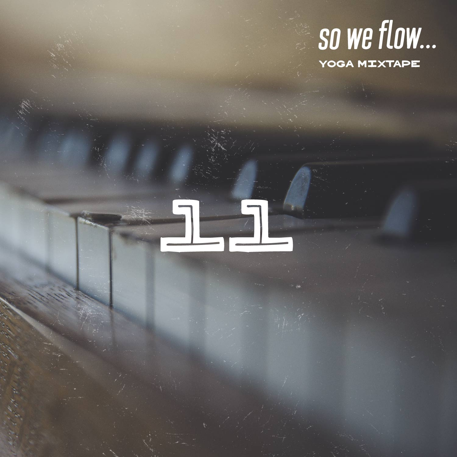 so we flow... Yoga mixtape - 05/18 - See you in savasana - album art