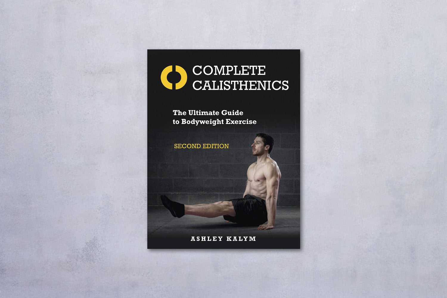 Complete Calisthenics 2 by Ashley Kaylm book cover