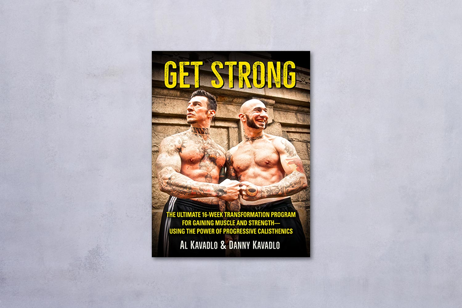 Get Strong by Al Kavadlo & Danny Kavadlo book cover