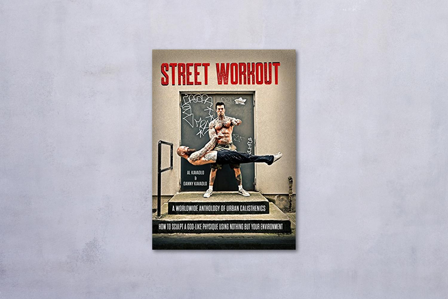 Street Workout by Al Kavadlo book cover