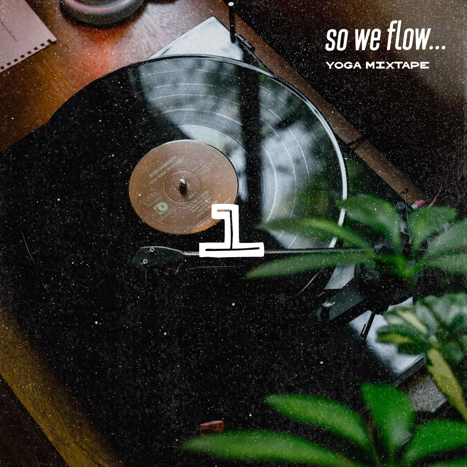 so we flow... Yoga mixtape - 07/17 - Lift off - album art