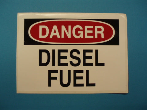 DANGER DIESEL FUEL DECAL SIGN