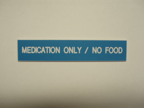 Medication Only/No Food
