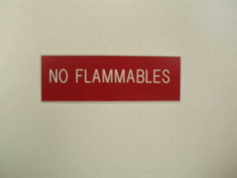 No Flammables