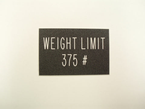 Weight Limit 375 #