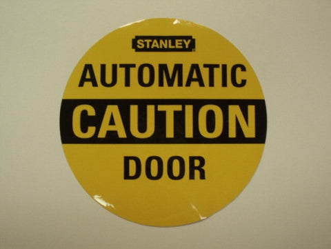 STANLEY CAUTION AUTOMATIC DOOR