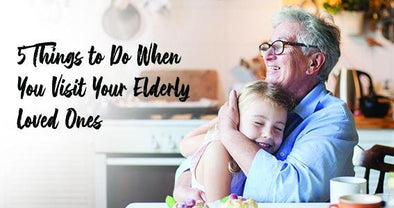 Holiday Visits: 5 Things to Do When You Visit Your Elderly Loved Ones | Classy Pal