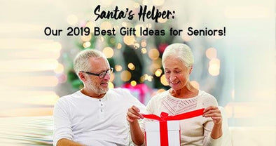 Santa's Helper: Our 2019 Best Gift Ideas for Seniors! | Classy Pal