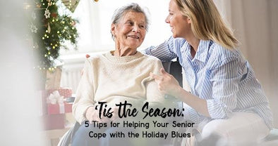 'Tis the Season: 5 Tips for Helping Your Senior Cope with the Holiday Blues | Classy Pal