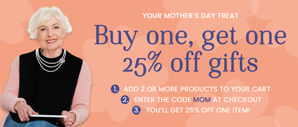 Buy One, Get one 25% Off Mother's Day Gift Shop Classy Pal Sale