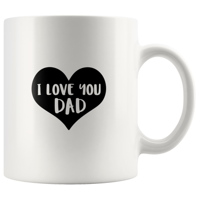 I Love You Dad Mug