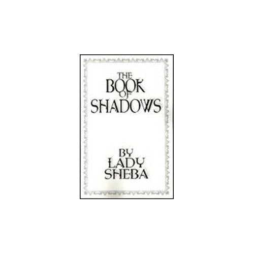 Book of Shadows by Lady Sheba
