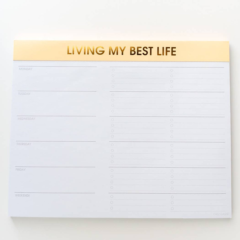 Chez Gagné - Living My Best Life Weekly Planner Notepad