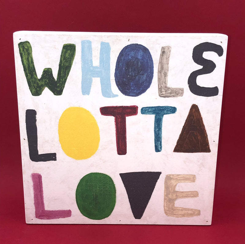 Wood Wall Art - Whole Lotta Love