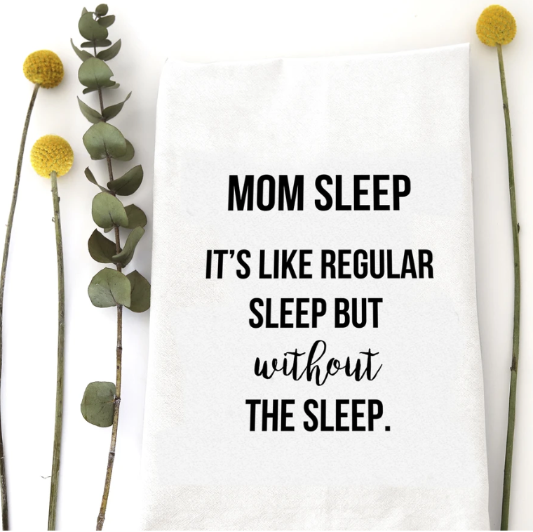 Dish Towel - Mom Sleep