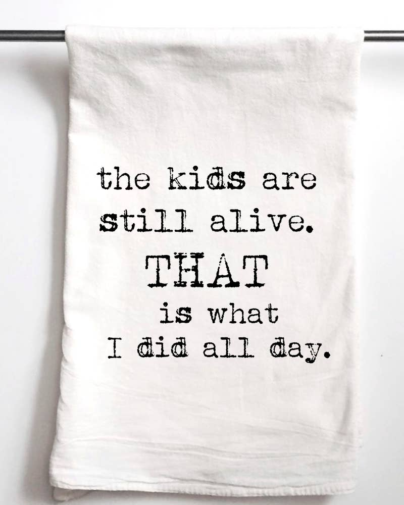 The Kids are Still Alive | Dish Towel