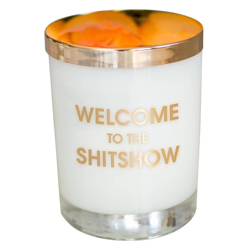 Chez Gagné Candle- Welcome to the Shitshow