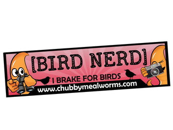 Bumper Sticker - Bird Nerd - Chubby Mealworms
