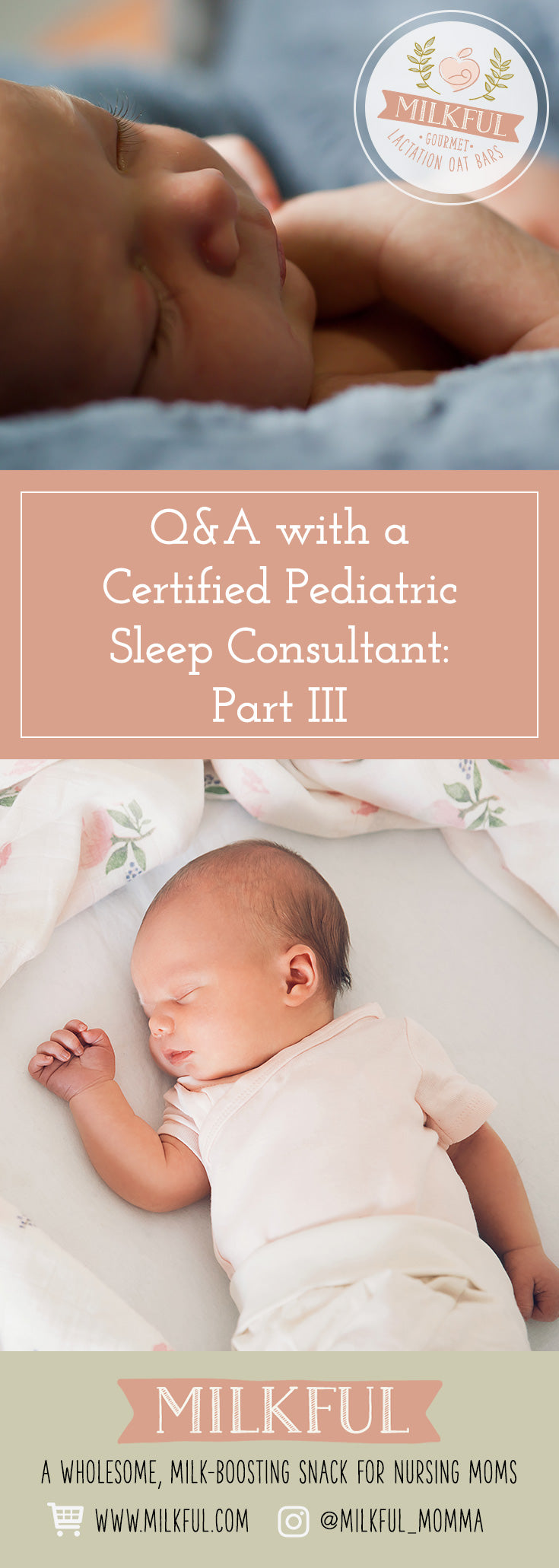 Q&A with a Certified Pediatric Sleep Consultant: Part III