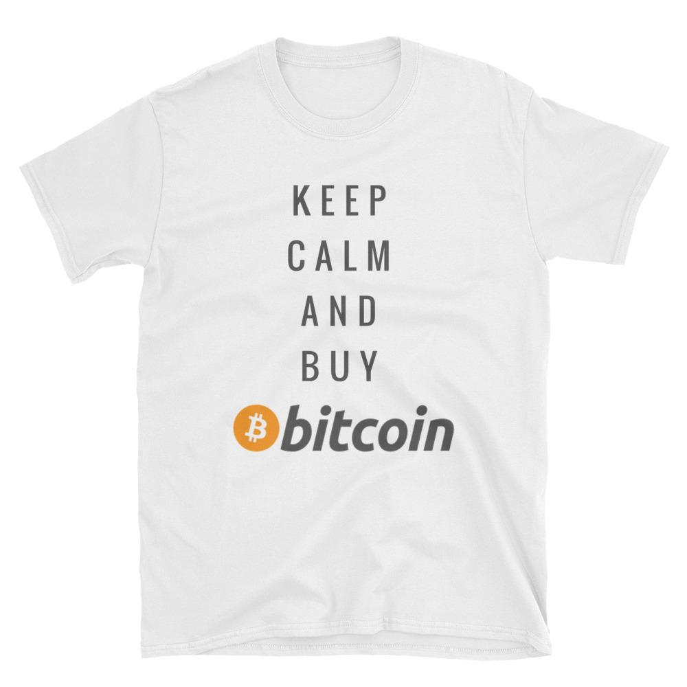 Keep Calm and Buy Bitcoin - T Shirt