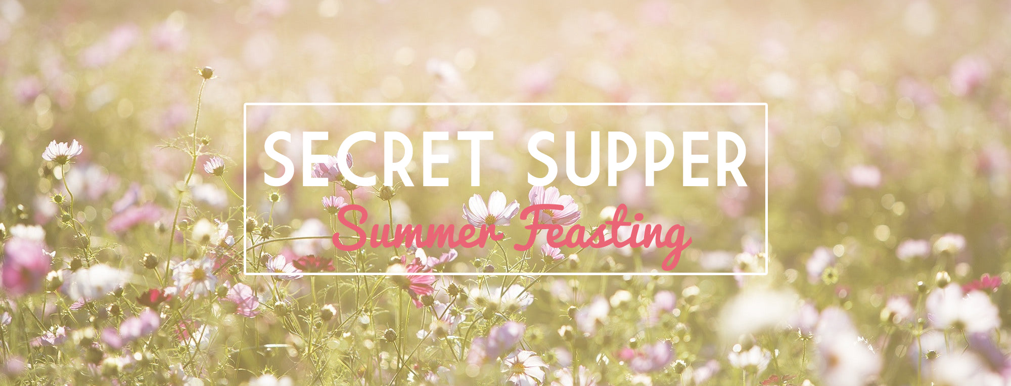 Secret Suppers Summer Feasting at The Ridgeway