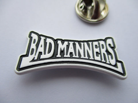 BAD MANNERS b&w logo SKA METAL BADGE
