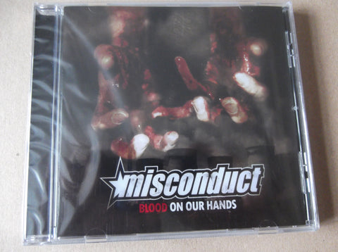 MISCONDUCT blood on our hands CD (feat ROGER MIRET / AGNOSTIC FRONT ) INSANE PRICE TO CLEAR!! - Savage Amusement