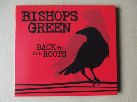 BISHOPS GREEN back to our roots MCD