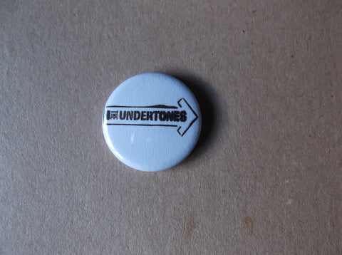 THE UNDERTONES punk badge (50p each) - Savage Amusement