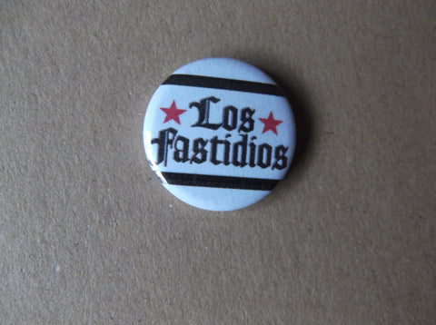 LOS FASTIDIOS oi! punk badge - Savage Amusement