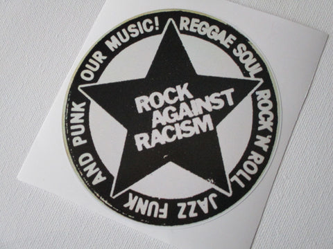 ROCK AGAINST RACISM w/slogan large PUNK VINYL STICKER