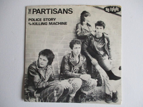 "THE PARTISANS police story 7""  G+ EX"