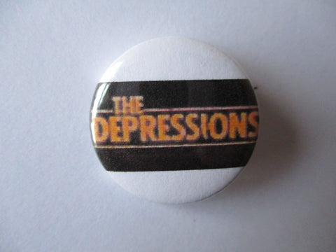 THE DEPRESSIONS punk badge