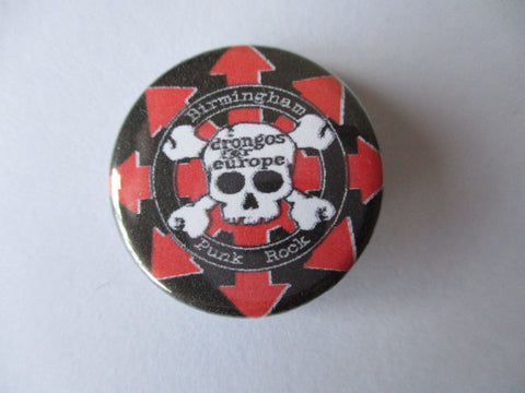 DRONGOS FOR EUROPE punk badge (50p each)