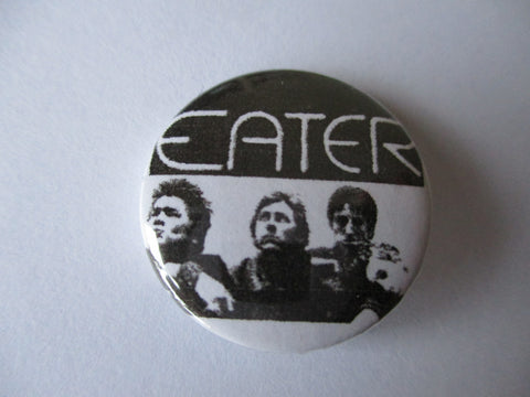 EATER punk badge