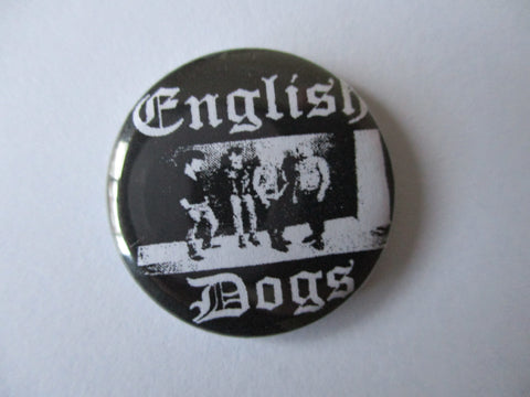 ENGLISH DOGS punk badge
