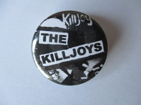 KILLJOYS b&w PUNK BADGE